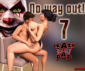 Crazydad- No way out! 7