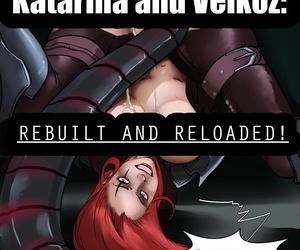 Katarina and Velkoz: Rebuilt and Reloaded