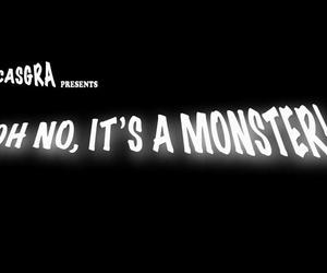 Casgra Oh No- Its A Monster! 1-2