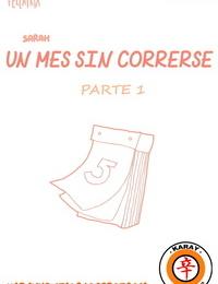 RETO: UN MES SIN CORRERSE 1 y 2