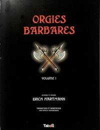 Erich Hartmann Orgies Barbares French