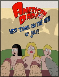 American Dad! Hot Times On The 4th Of July!
