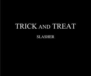 Slasher – Trick And Treat