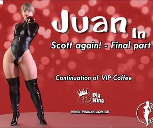 PigKing Juan in Scott Again