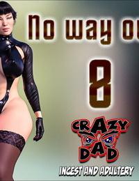 Crazydad- No way out! 8